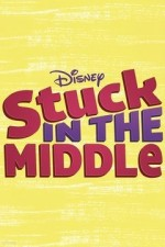 Stuck In The Middle: Season 1