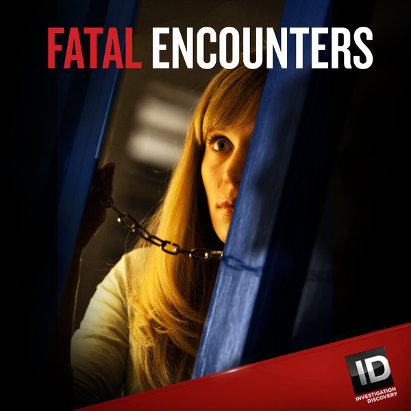 Fatal Encounters: Season 1