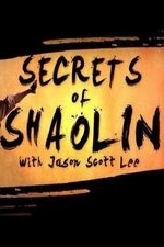Secrets Of Shaolin With Jason Scott Lee