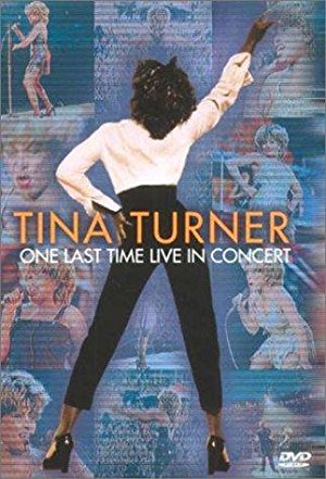 Tina Turner: One Last Time Live In Concert
