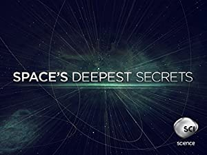 Space's Deepest Secrets: Season 4