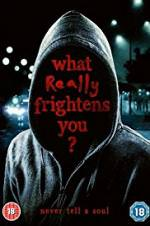 What Really Frightens You