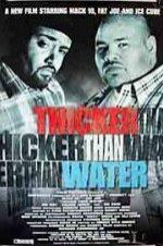 Thicker Than Water 1999