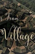 Wild Tales From The Village