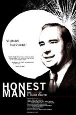 Honest Man: The Life Of R. Budd Dwyer